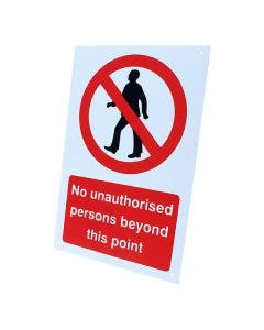 No Unauthorised Persons Beyond This Point Sign 360mm x 240mm