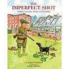 JC Jeremy Hobson Book - The Imperfect Shooter